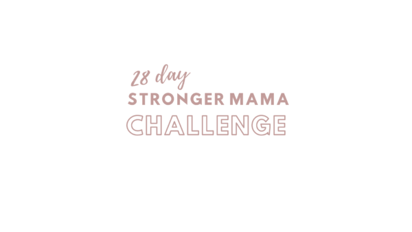 28 Day Weight Loss Challenge Stronger Mama