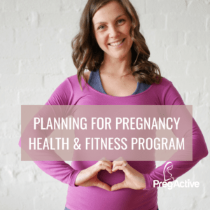 Planning for Pregnancy Fitness